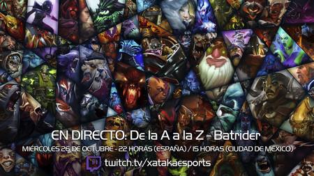 """Batrider en directo con la sección """"Dota 2 de la A a la Z"""" a las 22:00 horas (las 15:00 en Ciudad de México) [Finalizado]"""