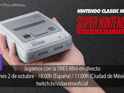 Streaming de SNES Mini a las 18:00h (las 11:00h en Ciudad de México) [finalizado]