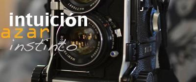 Tres preceptos de la fotografía: intuición, inspiración y azar
