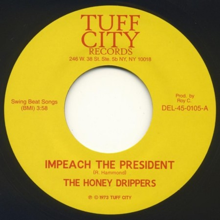 Honey Drippers Impeach The President