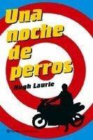 Primera novela de Hugh Laurie en España
