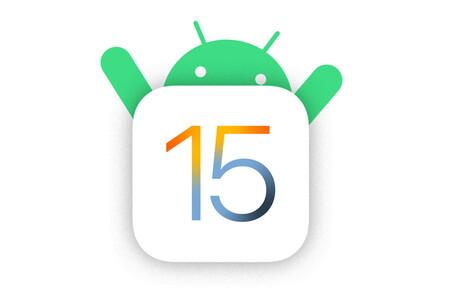 Nueve cosas de iOS 15 que ya teníamos en Android