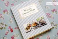 El arte de cocinar platos saludables, 100 recetas sencillas para cada día. Libro de recetas