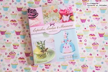 """""""Cupcakes, cookies & macarons de Alta costura"""" de Patricia Arribálzaga. Libro de recetas"""