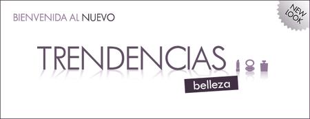 Trendencias Belleza, renovado blog sobre belleza y estilo