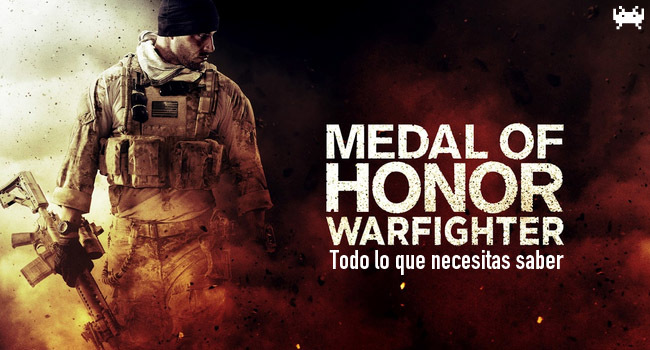 Medal of Honor: Warfighter - Todo lo que necesitas saber