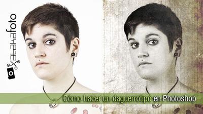 Cómo hacer un daguerrotipo en Photoshop