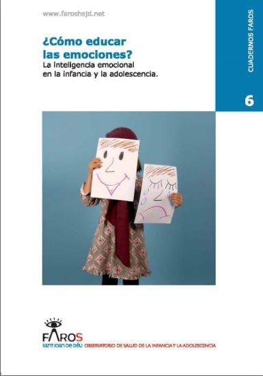"""""""Cómo educar las emociones"""" es un cuaderno con información y aplicaciones práctica que pone al niño como punto central de interés"""
