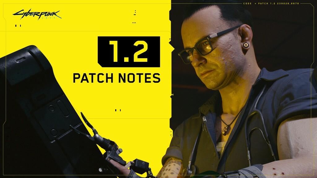 'Cyberpunk 2077' recibe su parche 1.2: 504 correcciones de bugs y mejoras en una actualización de 34GB para Xbox, PlayStation y PC