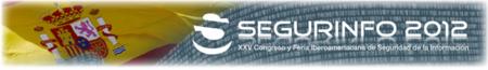 SEGURINFO España 2012: Ciberseguridad, Infraestructuras Críticas, Cibermafias...