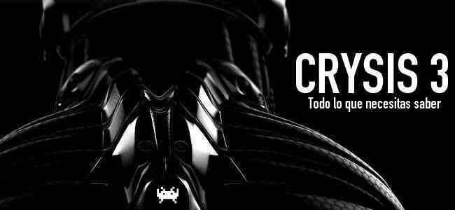 Crysis 3 - Todo lo que necesitas saber