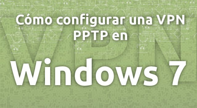 PPTP Windows 7