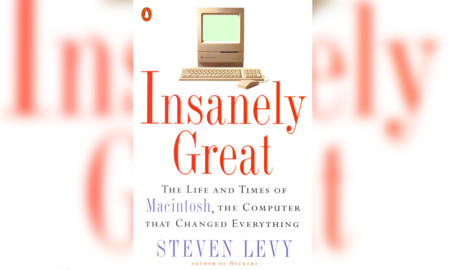 Insanely great: the life and times of the