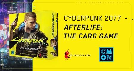 Cyberpunk 2077 se pasará a los juegos de cartas en 2020 con Afterlife: The Card Game