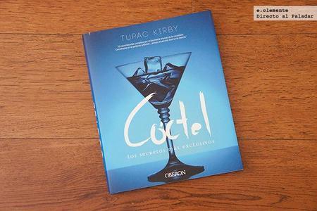 Cóctel, los secretos más exclusivos. Libro de recetas