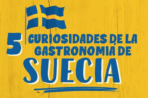 5 curiosidades de la gastronomía de Suecia. Infografia especial Mundial Rusia 2018