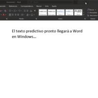 Microsoft Word tendrá texto predictivo muy pronto: la actualización llegará en marzo a todos los usuarios de Windows