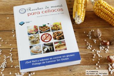 Recetas de mamá para celíacos. Libro de cocina