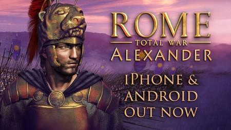 'ROME: Total War - Alexander', la última expansión del mítico juego de estrategia, llega a iOS y Android