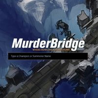 MurderBridge y sus estadísticas para ARAM llega a League of Legends
