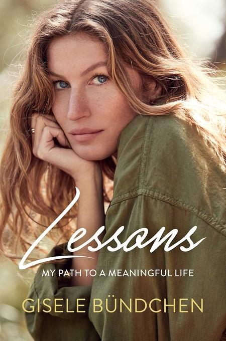 """Gisele Bündchen también se ha sentido insegura alguna vez con su cuerpo y así lo cuenta en su autobiografía """"Lessons: My Path to a Meaningful Life"""""""