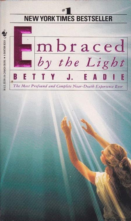 Embraced By The Light Betty J Eadie D Nq Np 606 Mec4004435137 032013 F