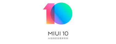 MIUI 10, all the news from the layer of Xiaomi and mobile compatible: bokeh for all, IA and new design
