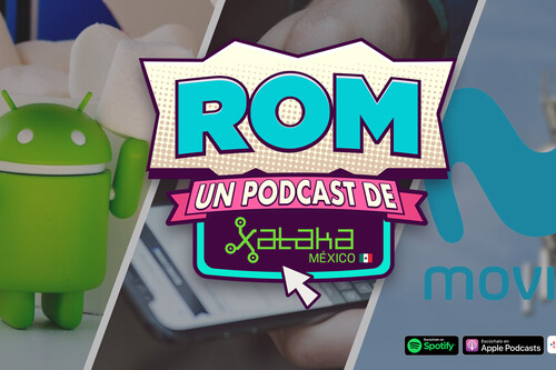 """ROM #109: Google dice que México es """"territorio Android"""" por sus precios"""