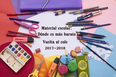 Material escolar: ¿Dónde es más barato? - Vuelta al cole 2017-2018