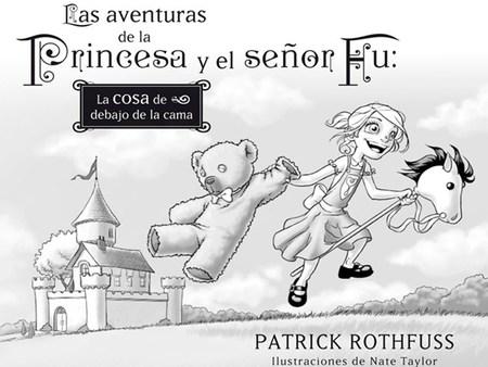 Patrick Rothfuss nos sorprende con 'Las aventuras de la Princesa y el señor Fu'