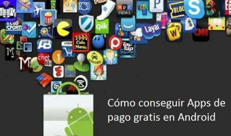 Así puedes conseguir apps de pago en Android gratis (o casi) de manera legal