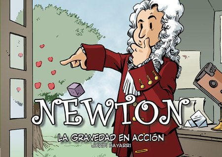 """Comienza la recaudación para publicar """"Newton, la gravedad en acción"""" de la colección Científicos"""