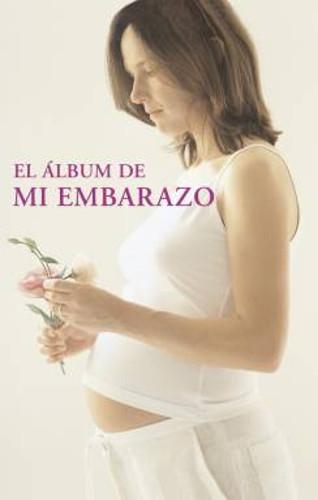 El Album De Mi Embarazo
