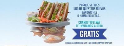 A Vips 'volverás', que te invitan a otro sandwich o hamburguesa