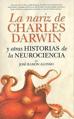 [Libros que nos inspiran] 'La nariz de Charles Darwin' de José Ramón Alonso