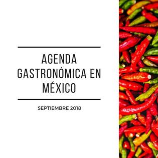Agenda gastronómica en México, septiembre 2018