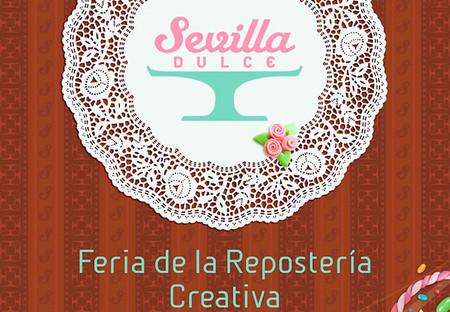 Sevilla dulce 2013. Feria de la repostería creativa