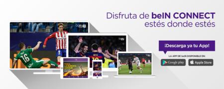 beIN Connect tiene la mejor oferta para ver el fútbol online