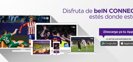 beIN Connect tiene la mejor oferta para ver el fútbol online: 9,95 euros al mes por Liga y Champions