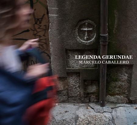 Legenda Gerundae - Marcelo Caballero