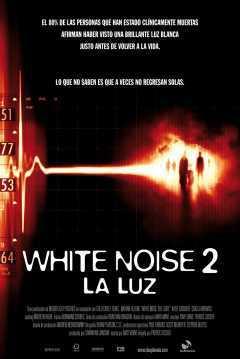 Tráiler, póster y web oficial de 'White Noise 2: la luz'