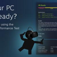 Comprueba si tu sistema está preparado para la Realidad Virtual con el test de Valve