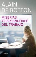 Libros que nos inspiran: 'Miserias y esplendores del trabajo', de Alain de Botton