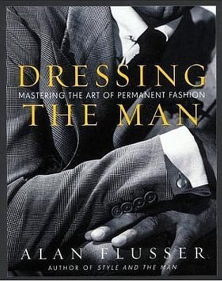 'Dressing the man', una guía para ir perfecto