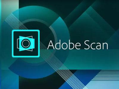 Adobe Scan, su nueva aplicación para escanear documentos desde tu Android