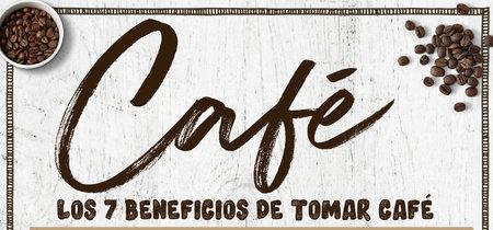 Los 7 beneficios de tomar café todos los días.Infografia