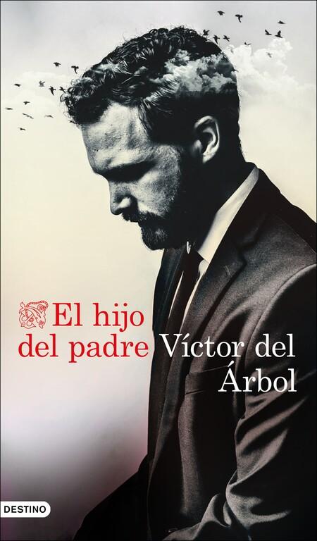 Portada El Hijo Del Padre Victor Del Arbol 202012041504