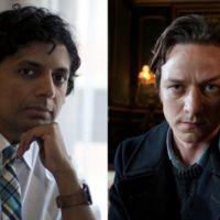 Shyamalan cambia a Joaquin Phoenix por James McAvoy para su nueva y enigmática película