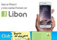 Concurso en Diario del Viajero con Libon: llévate un iPhone6 y cuentas premium para tu próximo viaje