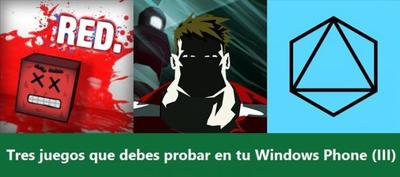 Tres juegos que debes probar en tu Windows Phone (III)